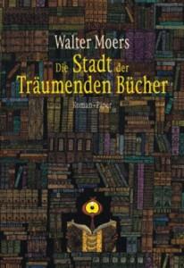 Cover von Die Stadt der träumenden Bücher von Walter Moers