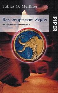 Das vergessene Zepter von Tobias O. Meißner