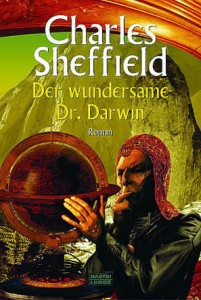 Der wundersame Dr. Darwin von Charles Sheffield