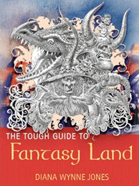 The Tough Guide to Fantasy Land von Diana Wynne Jones