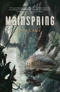 Mainspring von Jay Lake