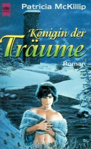 Cover von Die Königin der Träume von Patricia A. McKillip