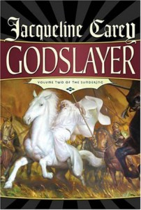 Godslayer von Jacqueline Carey