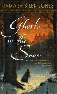 Ghosts in the Snow von Tamara Siler Jones