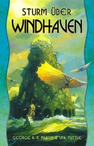 """Cover des Buches """"Sturm über Windhaven"""" von Georg R.R. Martin und Lisa Tuttle"""