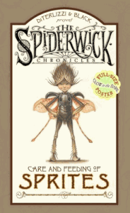 The Spiderwick Chronicles: Care and Feeding of Sprites von Tony DiTerlizzi & Holly Black