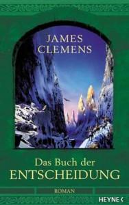 Das Buch der Entscheidung von James Clemens