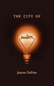 The City of Ember von Jeanne DuPrau