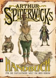 Arthur Spiderwicks Handbuch für die fantastische Welt um dich herum von Holly Black und Toni DiTerlizzi