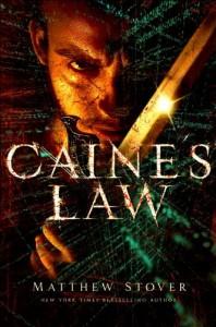 Caine's Law von Matthew Stover