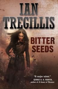 Bitter Seeds von Ian Tregillis