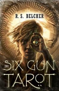The Six Gun Tarot von R. S. Belcher