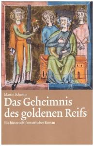 Das Geheimnis des goldenen Reifs von Martin Schemm