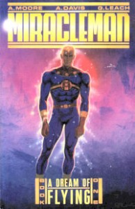 Miracleman: A Dream of Flying von Alan Moore