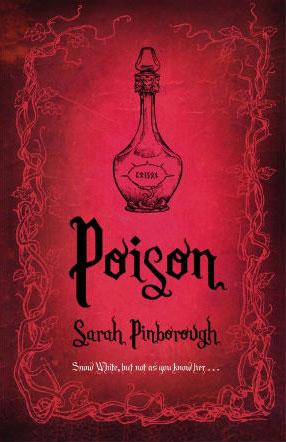 Poison von Sarah Pinborough