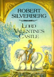 Lord Valentine's Castle von Robert Silverberg