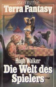 Die Welt des Spielers von Hugh Walker