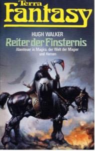 Reiter der Finsternis von Hugh Walker