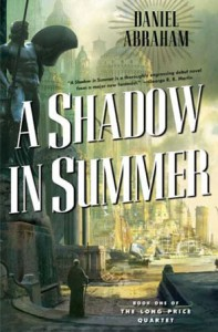 "Cover des Buches ""A Shadow in Summer"" von Daniel Abraham"