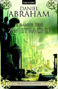 """Cover des Buches """"Sommer der Zwietracht"""" von Daniel Abraham"""