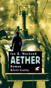 Cover des Buches Aether von Ian R. MacLeod