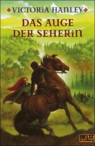 """Cover des Buches """"Das Auge der Seherin"""" von Victoria Hanley"""