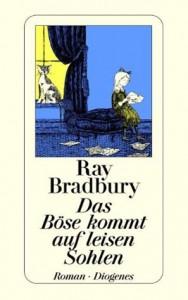 Cover von Das Böse kommt auf leisen Sohlen von Ray Bradbury