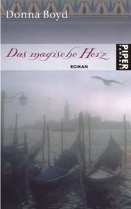 """Cover des Buches """"Das magische Herz"""" von Donna Boyd"""