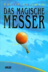 """Cover des Buches """"Das magische Messer"""" von Phillip Pullman"""