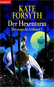 Cover von Der Hexenturm von Kate Forsyth