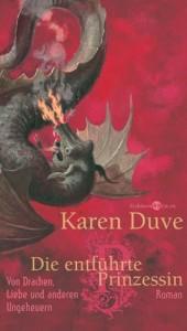 Cover von Die entführte Prinzessin von Karen Duve