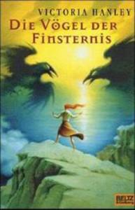 """Cover des Buches """"Die Vögel der Finsternis"""" von Victoria Hanley"""