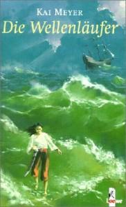 Cover von Die Wellenläufer von Kai Meyer