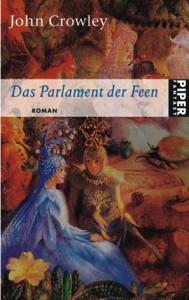"Cover des Buches ""Parlament der Feen"" von John Crowley"