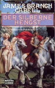 """Cover des Buches """"Der silberne Hengst"""" von James Branch Cabell"""