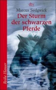 """Cover zu """"Der Sturm der schwarzen Pferde"""" von Marcus Sedgwick"""