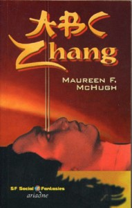 Cover von ABC Zhang von Maureen F. McHugh