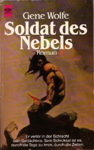Soldat des Nebels von Gene Wolfe