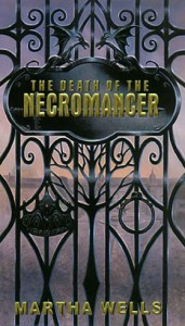 The Death of the Necromancer von Martha Wells