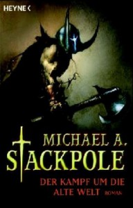 Cover von Der Kampf um die alte Welt von Michael A. Stackpole
