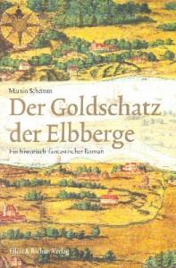 Der Goldschatz der Elbberge von Martin Schemm