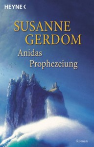 """Cover des Buches: """"Anidas Prophezeiung"""" von Susanne Gerdom"""