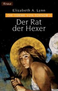 Cover von Der Rat der Hexer von Elizabeth A. Lynn