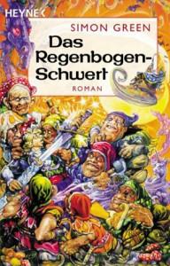 Cover von Das Regenbogen-Schwert von Simon R. Green