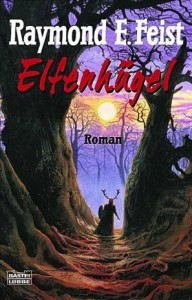 """Cover des Buches """"Elfenhügel"""" von Raymond E. Feist"""