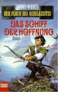 """Cover des Buches """"Das Schiff der Hoffnung"""" von Janny Wurts"""