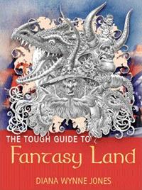 The Tough Guide to Fantasy Land von Diana Wynne Jones