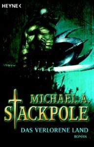 Cover von Das verlorene Land von Michael A. Stackpole