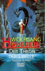 """Cover des Buches """"Der Thron der Libelle"""" von Wolfgang Hohlbein"""
