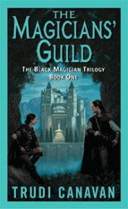 The Magicians' Guild von Trudi Canavan